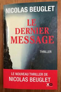 Nicolas Beuglet / Le dernier message / XO Editions, 2020