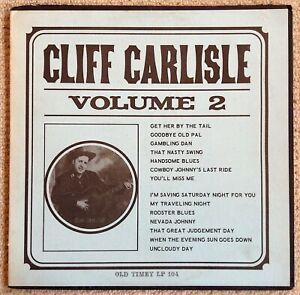 CLIFF CARLISLE : VOLUME 2 - LP