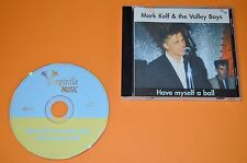 Mark Kelf & The Valley Boys - Have Myself A Ball / Vampirella Music 2000 / Rar