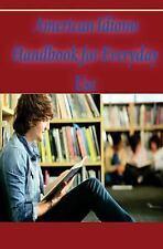 English Idiom Dictionary: American Idioms Handbook for Everyday Use :...