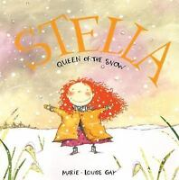 Stella, Queen of the Snow Hardcover Marie-Louise Gay