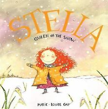 Stella, Queen of the Snow (Stella and Sam)-ExLibrary