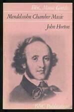 John HORTON / BBC Music Guides Mendelssohn Chamber Music First Edition 1972