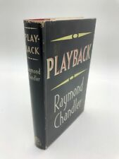 PLAYBACK by RAYMOND CHANDLER - First Edition in Dust Jacket