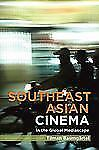 NEW - Southeast Asian Independent Cinema (TransAsia: Screen Cultures)
