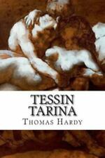 Tessin Tarina by Thomas Hardy (2015, Paperback)