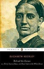 Keckley, Elizabeth/ Andrews...-Behind The Scenes  BOOK NEW