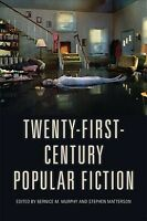 Twenty-First-Century Popular Fiction, Paperback by Murphy, Bernice M. (EDT); ...