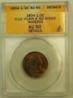 1804 Draped Bust Half Cent H1c ANACS AU-50 Details Whizzed