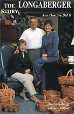 The Longaberger Story: And How We Did It, Williford, Steve, Longaberger, Dave, G