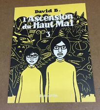 DAVID B. - L'ASCENSION DU HAUT MAL - TOME 3 - L'ASSOCIATION - EO ( TTBE )