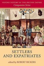 Settlers and Expatriates (2014, Paperback)