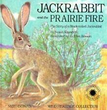 Jackrabbit and the Prairie Fire c1991 VGC HC Smithsonian Wild Heritage