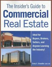 Insider's Guide to Commercial Real Estate by Chandler, Cindy