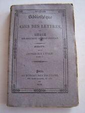 LIVRE ANCIEN POUR COLLECTION , BIBLIOTHEQUE DES AMIS DES LETTRES , DUPATY .1829