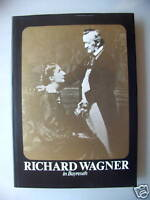 Richard Wagner in Bayreuth 1976