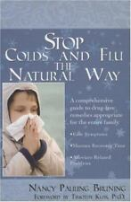 Stop Colds and Flu the Natural Way by Nancy Pauling Bruning SC - NEW