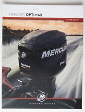 MERCURY OPTIMAX Outboards 2012 brochure - English - Canada - ST1002000318