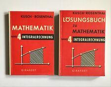 Kusch Mathematik ? Band 4 Integralrechnung + Lösungsbuch - 4. Auflage