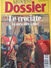 MEDIOEVO n°2 1999 - Le Crociate La storia oltre il mito  [C45A]