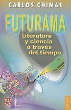 Futurama. Literatura y ciencia a través del tiempo (Coleccion Popular (Fondo de