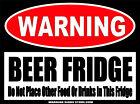 Beer Fridge Man Cave Basement Bar Club Warning Funny Sticker Decal Drinks WS428