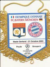PETIT FANION 10*9 CM OLYMPIQUE LYONNAIS OL Vs BAYERN  CHAMPIONS LEAGUE 2003