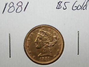 1881 $5 Dollar Liberty Head Half Eagle Gold Coin Uncertified