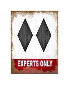 Expert Skiers Novelty Metal Wall Sign Skiing  Pub Sign Ski Slopes Sign Ski Sign