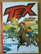 TEX  LA PATTUGLIA SPERDUTA PRIMA EDIZIONE 2002