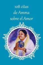 108 Citas de Amma Sobre el Amor by Sri Mata Amritanandamayi Devi (2016,...