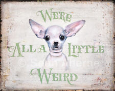 Smooth Chihuahua Dog Shabby Chic Wooden Sign by Sean Aherne Artist for Dog Lover