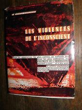 Les violences de l'inconscient Dr Ludwig Eidelberg