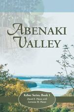 Abenaki Valley: Kebec Series, Book 1 (Paperback or Softback)