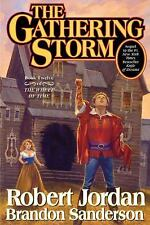 Wheel of Time: The Gathering Storm Bk. 12 by Robert Jordan & Brandon (hardback)