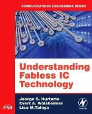 Understanding Fabless IC Technology [Communications Engineering [Paperback]]