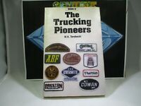 """""""Vintage"""" THE TRUCKING PIONEERS BOOK II Author: M.K.Terebecki First Edition 1991"""
