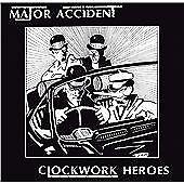 Major Accident - Clockwork Heroes (1998)  CD  NEW/SEALED  SPEEDYPOST