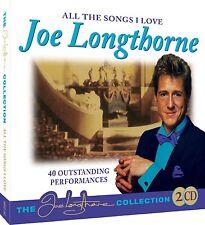 JOE LONGTHORNE ALL THE SONGS I LOVE CD