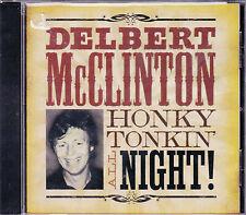 RARE CD 20T DELBERT McCLINTON HONKY TONKIN' ALL NIGHT 2009 NEUF SCELLE