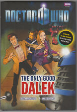 The Only Good Dalek: Doctor Who hb graphic novel. Mint condition.