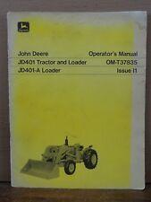 Original John Deere Jd 401 401-A Tractor Loader Operator's Manual Om-T37835