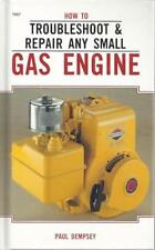 How to Troubleshoot and Repair Any Small Gas Engine Repair  Troubleshoot