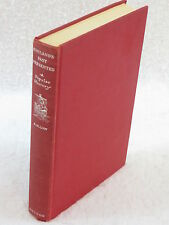 A.M. Low ENGLAND'S PAST PRESENTED 1st Edition E.P. Dutton & Company 1953