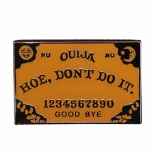 pin charm planchette brooch creative spirit Hoe Don't Do It ouija board enamel