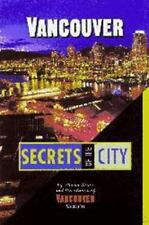 Vancouver : Secrets of the City by Shawn Blore
