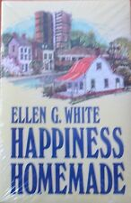 Happiness Homemae by Ellen G White (1971)