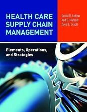 Health Care Supply Chain Management by Gerald (Jerry) R. Ledlow, David Schott...