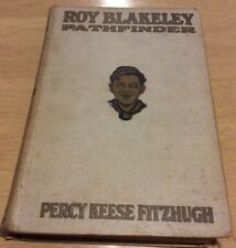 Roy Blakeley's Pathfinder Percy Keese Fitzhugh 1920
