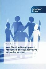 New Service Development Process in the Collaborative Networks Context by...